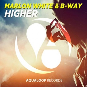 MARLON WHITE & B-WAY - HIGHER
